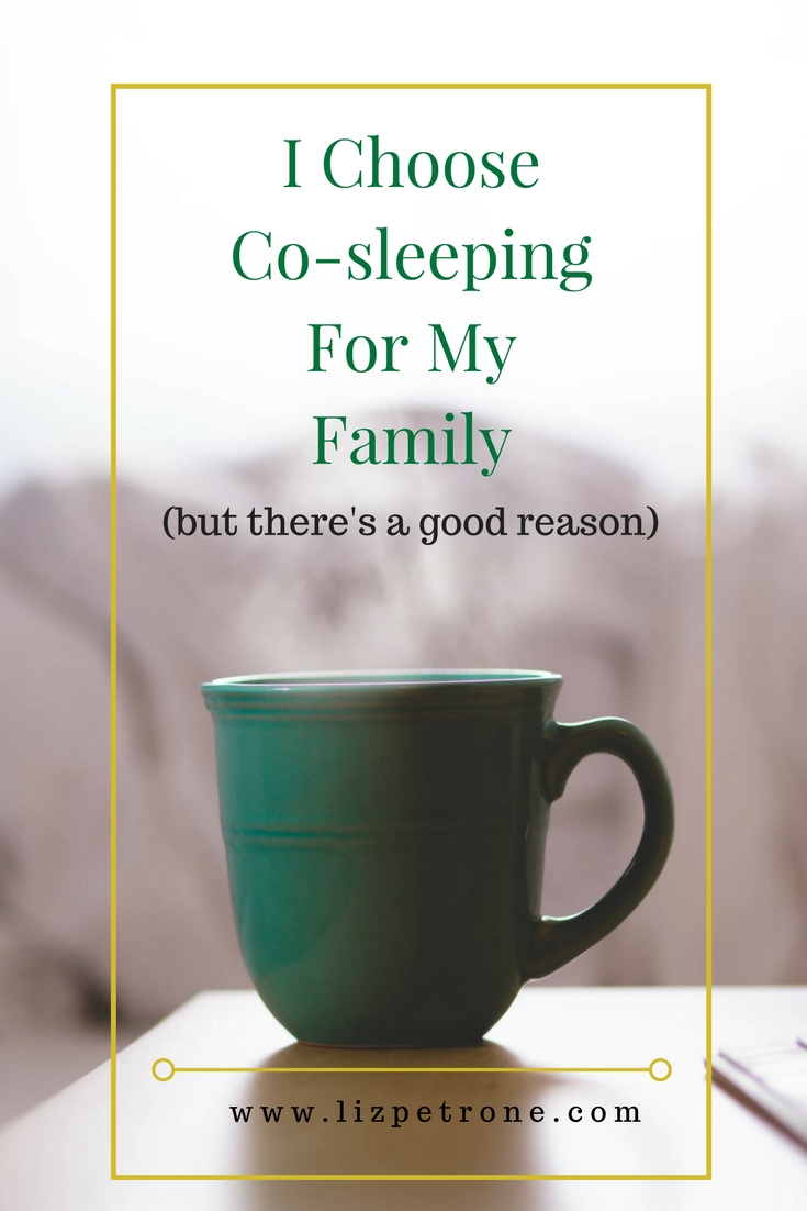 I Chose to Co-sleep With My Family (but there is a good reason) | lizpetrone.com