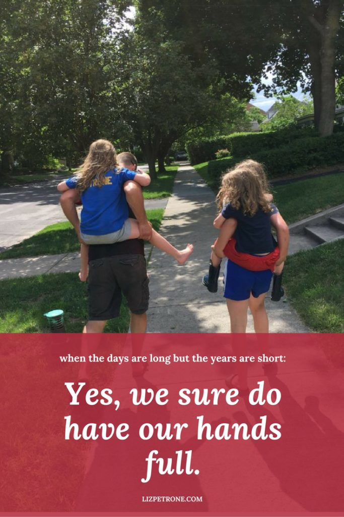 We Sure Do Have Our Hands Full | lizpetrone.com