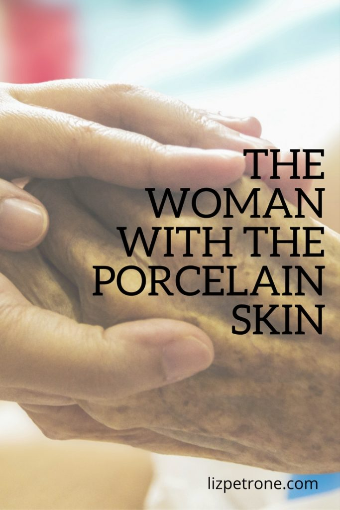The Woman With the Porcelain Skin | lizpetrone.com